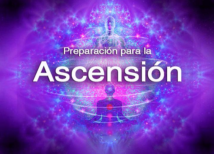 Preparación para la Ascensión